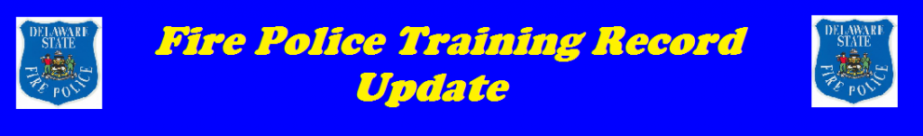 Fire Police Training Record Update